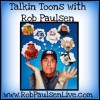 Talkin Toons with Rob Paulsen